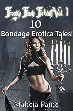 Freaky Flash Fiction Vol. 1: 10 Bondage Erotica Tales!