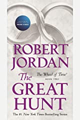 The Great Hunt: Book Two of 'The Wheel of Time' Kindle Edition