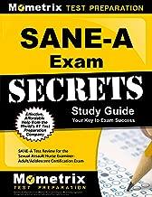 SANE-A Exam Secrets Study Guide: SANE-A Test Review for the Sexual Assault Nurse Examiner-Adult/Adolescent Certification Exam (Mometrix Secrets Study Guides)