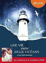 Une vie entre deux océans: Livre audio 2 CD MP3 (Littérature) (French Edition)