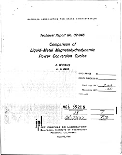 Comparison Of Liquid-Metal Magnetohydrodynamic Power Conversion Cycles (English Edition)