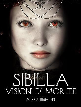 Sibilla, visioni di Morte