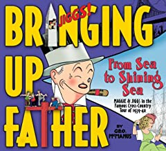 Bringing Up Father: From Sea to Shining Sea