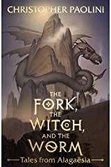 The Fork, the Witch, and the Worm: Tales from Alagaësia Volume 1: Eragon (The Inheritance Cycle) Kindle Edition