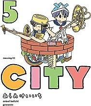 表紙: CITY(5) (モーニングコミックス) | あらゐけいいち