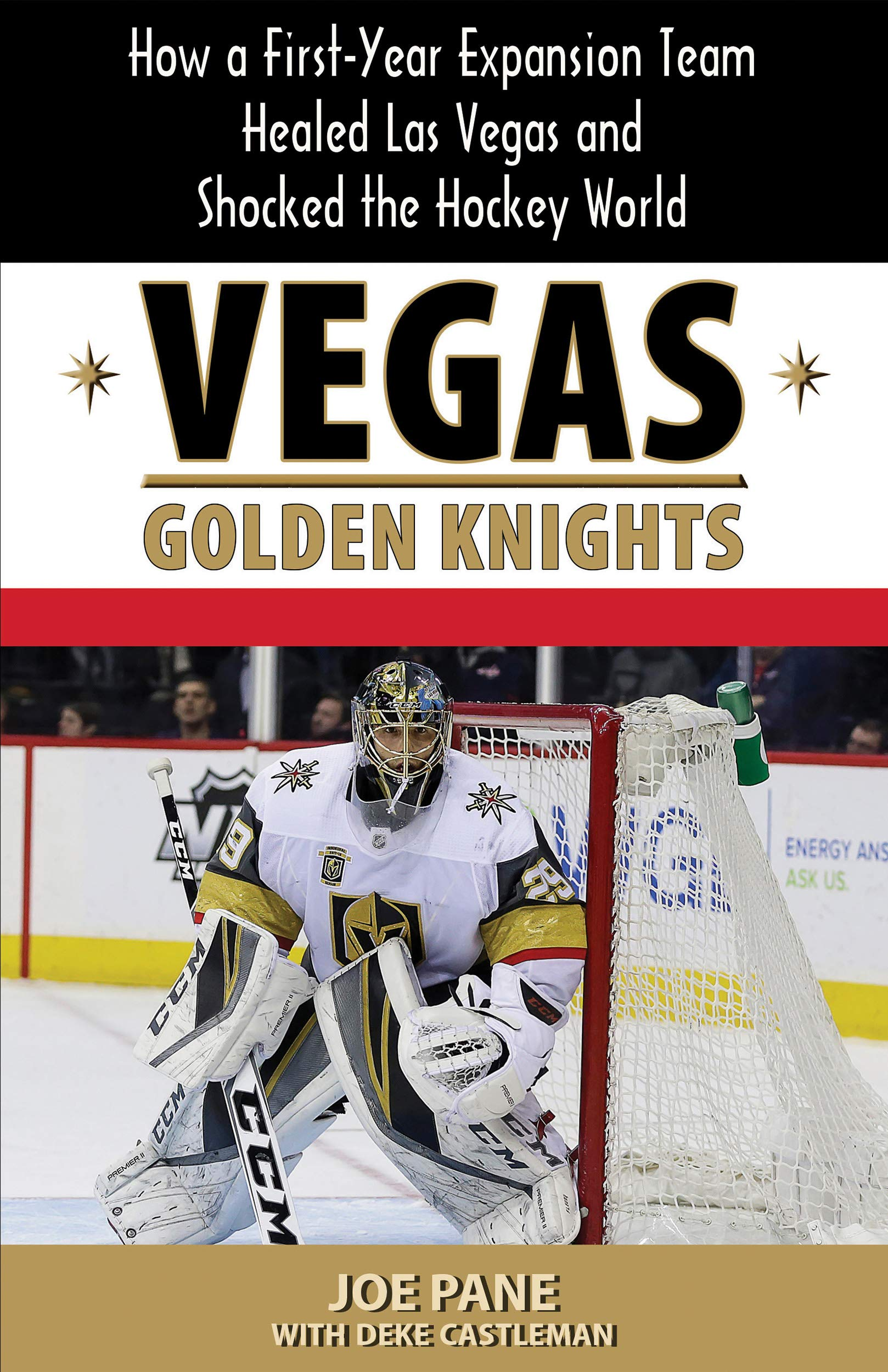 Download Vegas Golden Knights: How a First Year Expansion Team Healed Las Vegas and Shocked the Hockey World (English Edition)