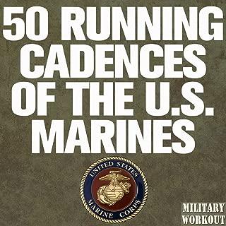 50 Running Cadences of the U.S. Marines