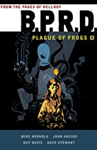 B.P.R.D: Plague of Frogs Volume 4 (B.P.R.D.: Plague of Frogs)