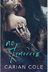 No Tomorrow Kindle Edition