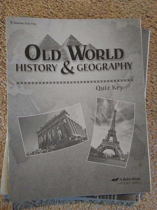 Abeka Grade 5 Old World History and Geography Quiz Key 2010
