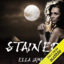 Stained: Stained Series, Book 1