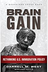 Brain Gain: Rethinking U.S. Immigration Policy (Brookings FOCUS Book) Kindle Edition