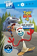 What Toy? / ¿Qué juguete? (English-Spanish) (Disney/Pixar Toy Story 4) (Level Up! Readers) (25) (Disney Bilingual)