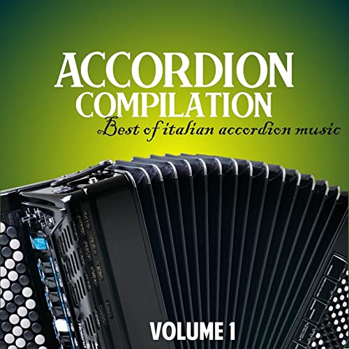 Accordion compilation, Vol  1 (Best of italian accordion music) by