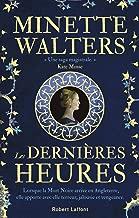 Les Dernières Heures (French Edition)