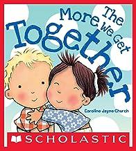 The More We Get Together (Caroline Jayne Church)