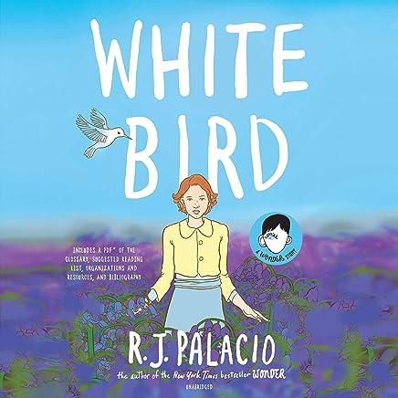Amazon.com: White Bird: A Wonder Story (Audible Audio ...