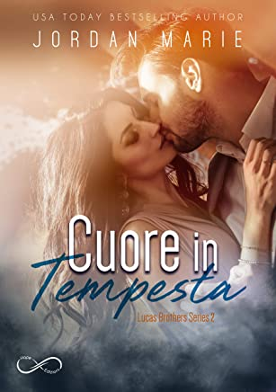 Cuore in tempesta (Lucas Brother Series 2)