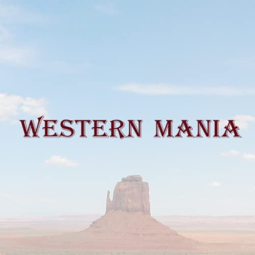 Western Mania - Classic Westerns, Movies & TV Shows (Best Cable Tv Series Ever)