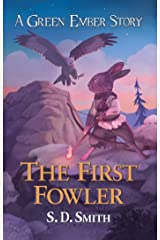 The First Fowler (Green Ember Archer Book 2) Kindle Edition