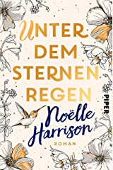 Unter dem Sternenregen: Roman (German Edition) Format Kindle