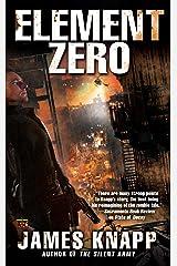 Element Zero (Revivors Book 3) Kindle Edition