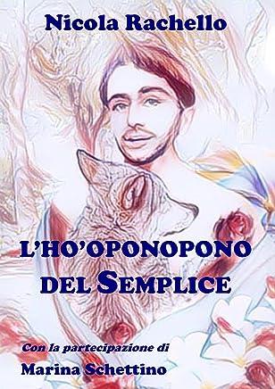 LHo-oponopono del Semplice