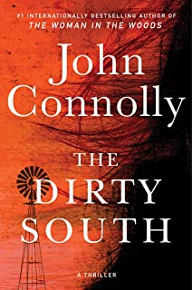 The Dirty South: A Thriller (Charlie Parker Book 18)