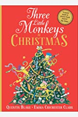 Three Little Monkeys at Christmas: A wickedly funny festive adventure! Kindle Edition