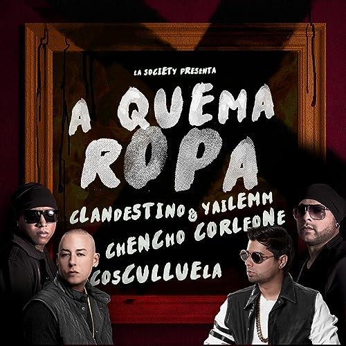 Amazon.com: A Quema Ropa (feat. Cosculluela & Chencho ...