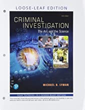 Criminal Investigation: The Art and the Science , Loose-Leaf Edition