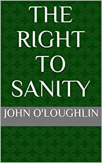 The Right to Sanity