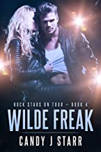 Wilde Freak (Rock Stars on Tour Book 4)
