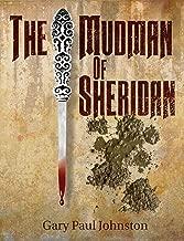 The Mudman of Sheridan