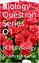 Biology Question Series O1: BCECE Biology