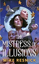 The Mistress of Illusions (The Dreamscape Trilogy)