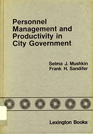 Personnel Management and Productivity in City Government