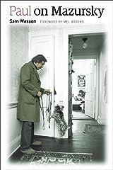 Paul on Mazursky (Wesleyan Film) Kindle Edition