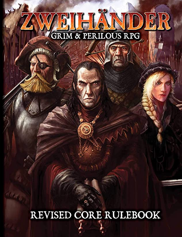 ZWEIHANDER Grim & Perilous RPG: Revised Core Rulebook