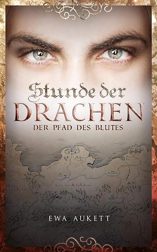 お茶本エチケットStunde der Drachen 2 - Der Pfad des Blutes: Fantasy Liebesroman (German Edition)