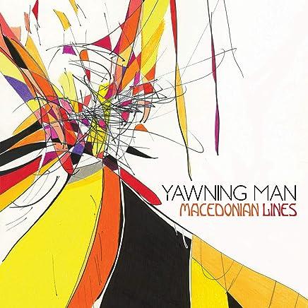 YAWNING MAN - Macedonian Lines (2019) LEAK ALBUM