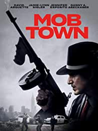 MOB TOWN in Theaters Now and on DVD, Digital, On Demand Jan. 14 from Paramount