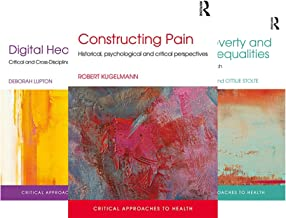 Critical Approaches to Health (9 Book Series)