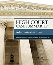 High Court Case Summaries on Administrative Law (Keyed to Lawson)