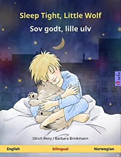 Sleep Tight, Little Wolf – Sov godt, lille ulv (English – Norwegian): Bilingual children's picture book, with audio (Sefa Picture Books in two languages) (English Edition)