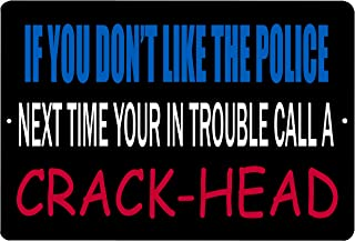 Rogue River Tactical Funny Sarcastic Metal Tin Sign Wall Decor Man Cave Bar Police Law Enforcement Cops