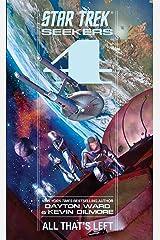 Seekers: All That's Left (Star Trek Seekers Book 4) Kindle Edition