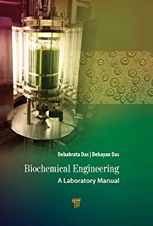 Biochemical Engineering: A Laboratory Manual