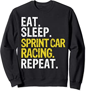 Eat Sleep Sprint Car Racing Repeat Gift Sweatshirt