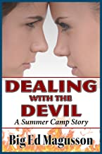 Dealing with the Devil: A Summer Camp story